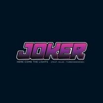 "Joker/HERE COME THE LIGHTS 12"""