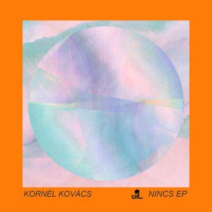 """Kornel Kovacs/NINCS EP 12"""""""