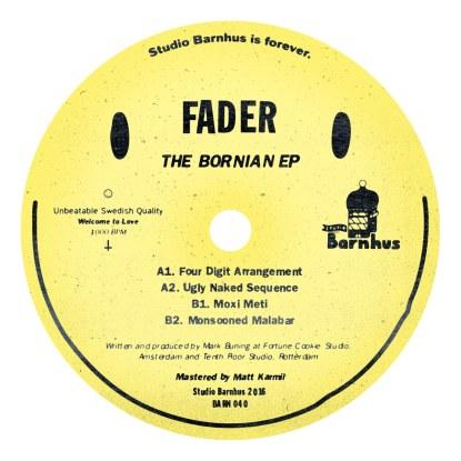 """Fader/THE BORNIAN EP 12"""""""