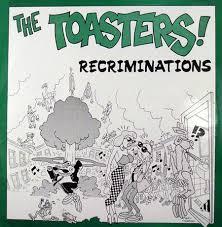 "Toasters/RECRIMINATIONS 7"""