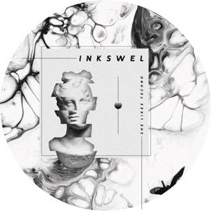 """Inkswel/SHE LIKES TECHNO 12"""""""
