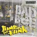 Badboe/PUMP UP THE FUNK CD