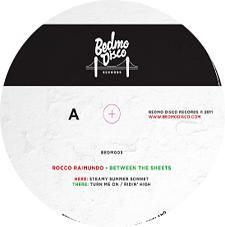 "Rocco Raimundo/BETWEEN THE SHEETS 12"""