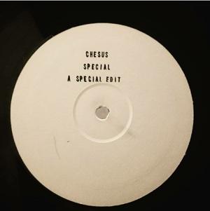 "Chesus/SPECIAL (A SPECIAL EDIT) 12"""