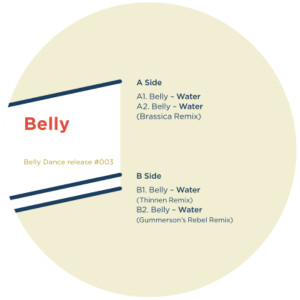 Belly/WATER (BRASSICA REMIX) 12""