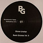 """Shane Linehan/BASIC GROOVES VOL 3 12"""""""