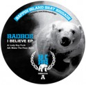 "Badboe/I BELIEVE EP 12"""