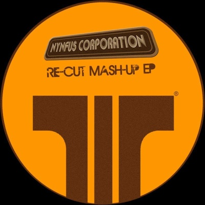 """Nynfus Corp/RE CUT MASH UP EP 12"""""""
