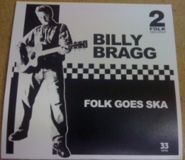 Billy Bragg/FOLK SKA (MERMAID AVE) 7""