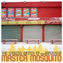 """Master Mosquito/ENDLESS WINTER EP 12"""""""