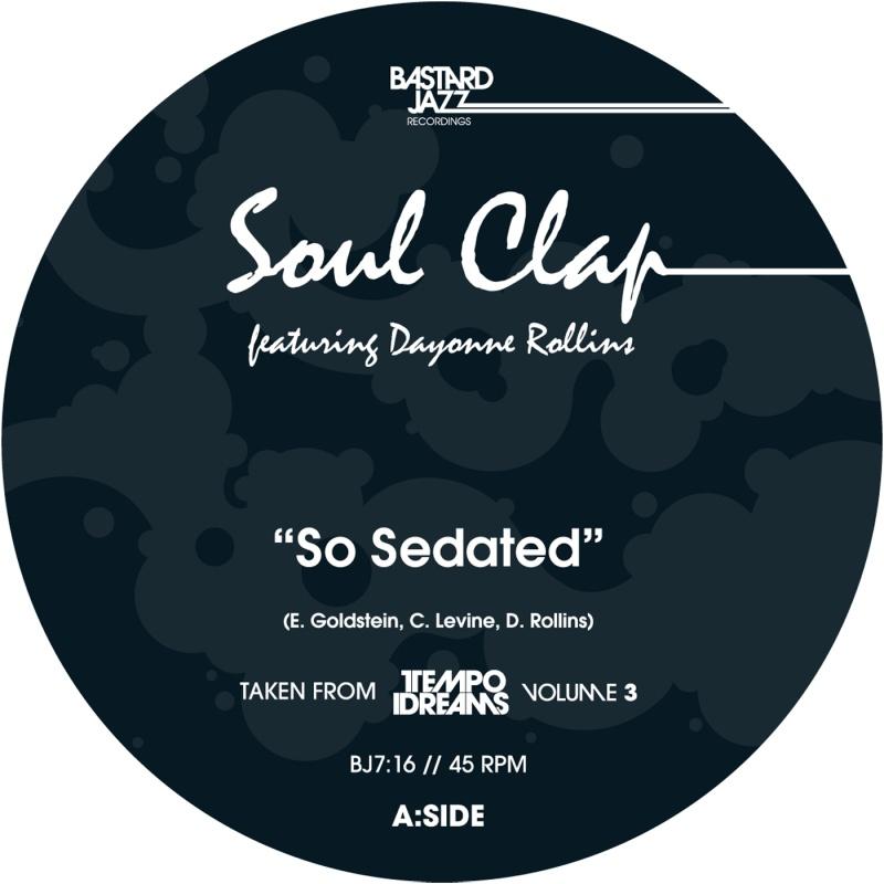 "Soul Clap/SO SEDATED 7"""