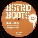 """Rebel Crew/BSTRD BOOTS #2  12"""""""