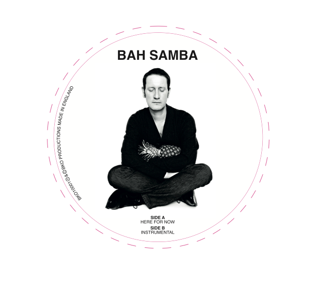 Bah Samba/HERE FOR NOW (PROMO) 10""