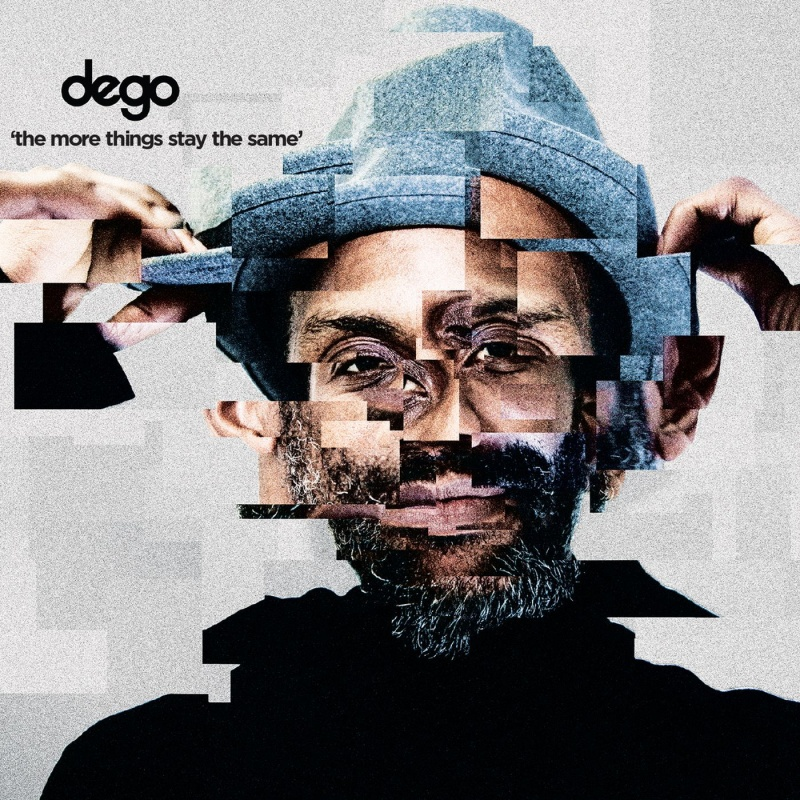 Dego/THE MORE THINGS STAY THE SAME LP