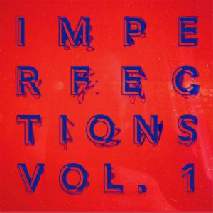 Tee Mango/IMPERFECTIONS VOL. 1 DLP