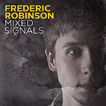 Frederic Robinson/MIXED SIGNALS LP