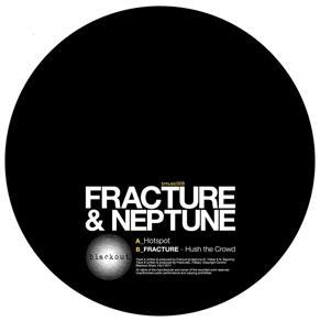 "Fracture & Neptune/HOT SPOT 12"""