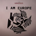 """Gonzales/I AM EUROPE 12"""""""