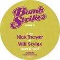 "Nick Thayer vs Will Styles/YEAH BWOY 12"""