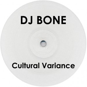 "DJ Bone/CULTURAL VARIA.. WHITE LABEL 12"""