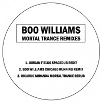 Boo Williams/MORTAL TRANCE REMIXES 12""