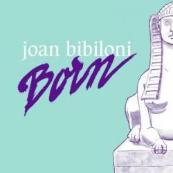 Joan Biblioni/BORN LP