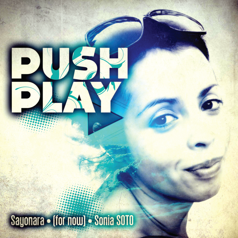 Various/PUSH PLAY - SAYONARA SONIA.. DCD