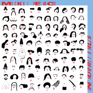 Mickey Pearce/ONE HUNDRED SMILES LP