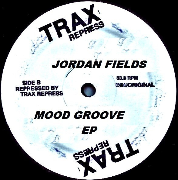 Jordan Fields/MOOD GROOVE EP 12""