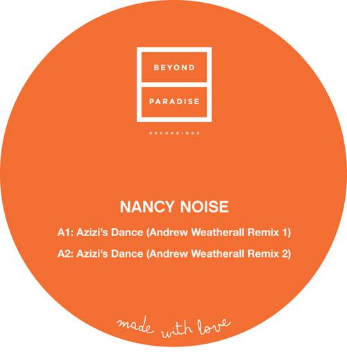 """Nancy Noise/AZIZI (WEATHERALL RMX'S) 12"""""""