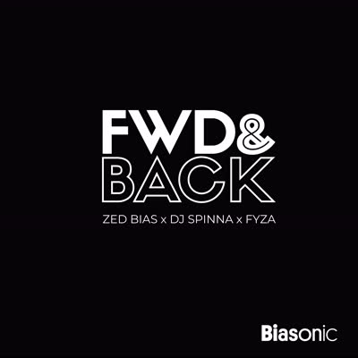 Zed Bias, DJ Spinna & Fyza/FWD & BACK 7""