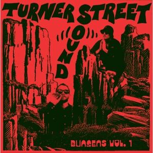"Turner Street Sound/BUNSENS VOL 1 EP 12"""