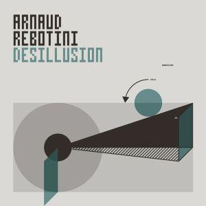 "Arnaud Rebotini/DESILLUSION 12"""