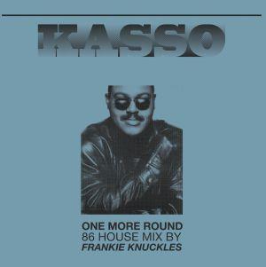 """Kasso/ONE MORE ROUND (F.K. REMIX) 12"""""""