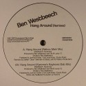 """Ben Westbeech/HANG AROUND WAHOO RMX 12"""""""