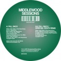 Middlewood Sessions/FALL BACK REMIX 12""