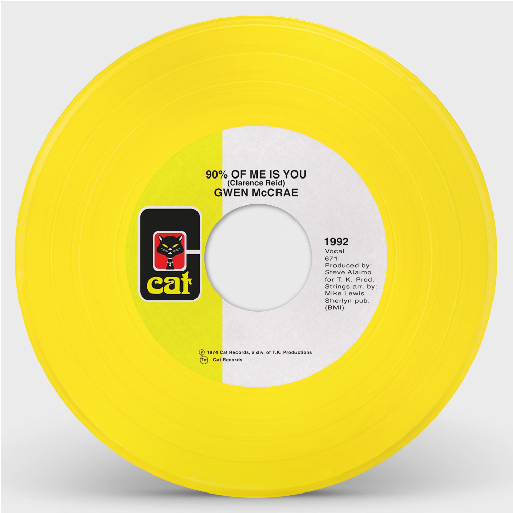 """Gwen McCrae/90% OF ME IS YOU (YELLOW) 7"""""""