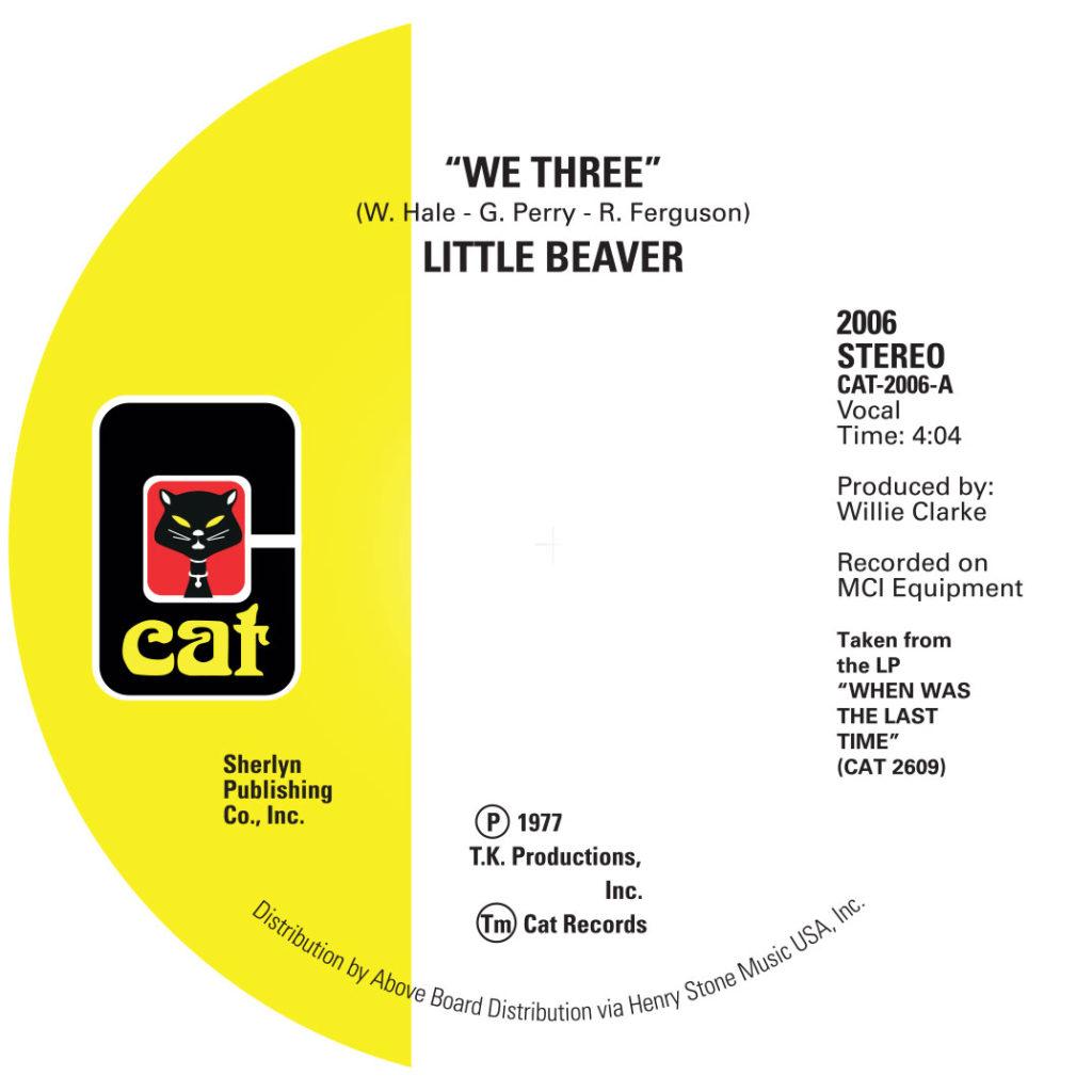 "Little Beaver/WE THREE 7"""