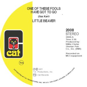 """Little Beaver/ONE OF THESE FOOLS... 7"""""""
