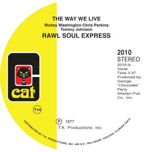 """Raw Soul Express/THE WAY WE LIVE 7"""""""
