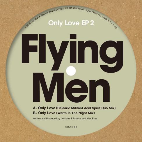 """Flying Men/ONLY LOVE EP 2 12"""""""