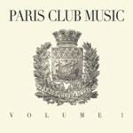 Various/PARIS CLUB MUSIC VOL. 1 DCD