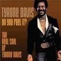 Tyrone Davis/DO YOU FEEL IT? CD