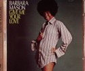 Barbara Mason/GIVE ME YOUR LOVE CD