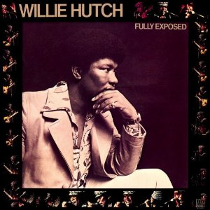 Willie Hutch/FULLY EXPOSED CD
