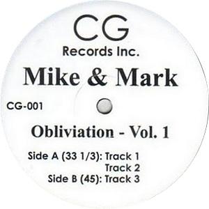 "Mike & Mark/OBLIVIATION VOL 1 12"""