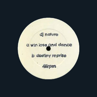DJ Nature/WIN LOSE & DANCE 12""