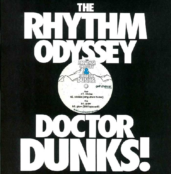 "Rhythm Odyssey & Dr. Dunks/CIRCLES 12"""
