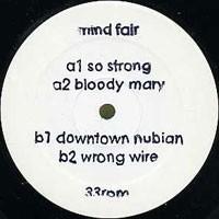 """Mind Fair/SO STRONG 12"""""""