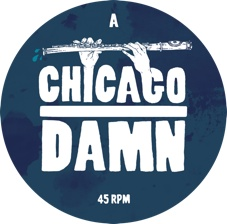 "Chicago Damn/LET'S SUBMERGE 12"""